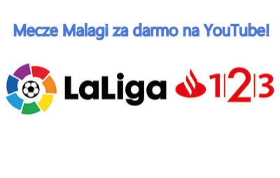 Mecze Malagi za darmo na YouTube!